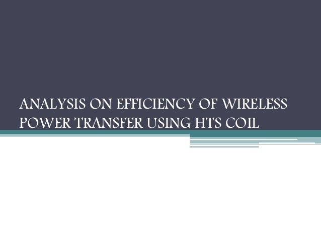 analysis wireless power transmission Wireless power transmission market elaborates on the global or region-wise regulatory scenarios governing the market during the an in-depth supply chain analysis in the wireless power transmission report will give readers a better understanding of the global wireless power.