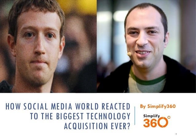 HOW SOCIAL MEDIA WORLD REACTED TO THE BIGGEST TECHNOLOGY ACQUISITION EVER?  By Simplify360  1