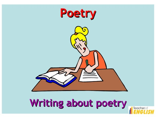 Poetry  Writing about poetry