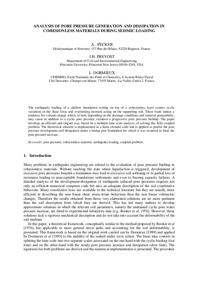 ANALYSIS OF PORE PRESSURE GENERATION AND DISSIPATION INCOHESIONLESS MATERIALS DURING SEISMIC LOADINGA. PECKERGéodynamique ...