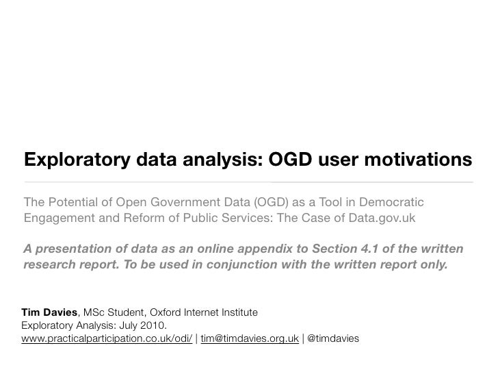 Exploratory data analysis: OGD user motivations  The Potential of Open Government Data (OGD) as a Tool in Democratic Engag...
