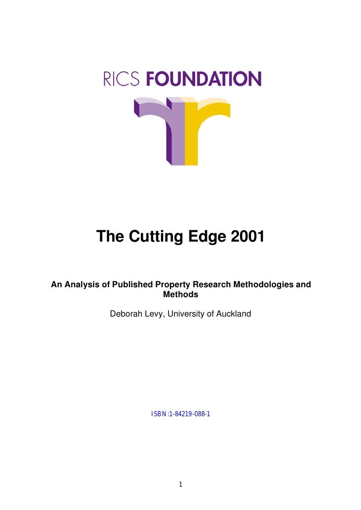 The Cutting Edge 2001An Analysis of Published Property Research Methodologies and                           Methods       ...