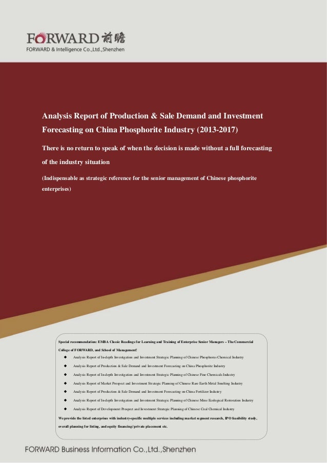 Analysis Report of Production & Sale Demand and Investment Forecasting on China Phosphorite Industry (2013-2017) There is ...