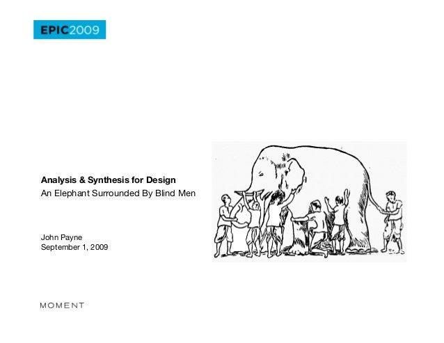"Analysis & Synthesis for DesignAn Elephant Surrounded By Blind MenJohn Payne""September 1, 2009"