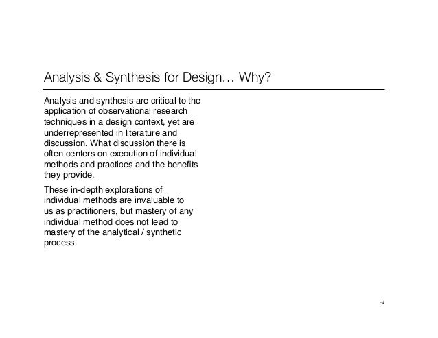 p4Analysis & Synthesis for Design… Why?Analysis and synthesis are critical to theapplication of observational researchtech...
