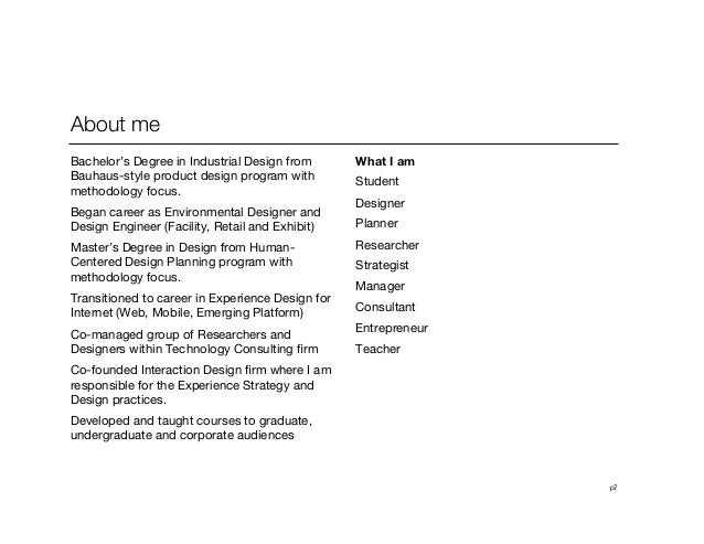 p7About meBachelor's Degree in Industrial Design fromBauhaus-style product design program withmethodology focus.Began care...