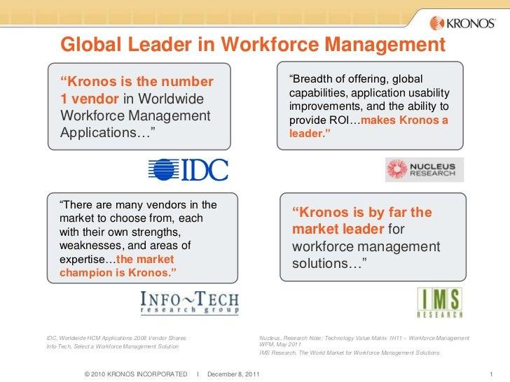 """Global Leader in Workforce Management     """"Kronos is the number                                                        """"Br..."""