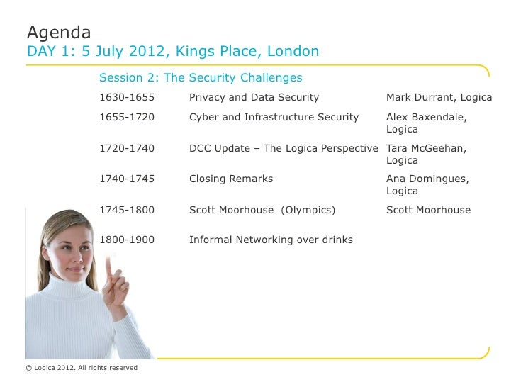 AgendaDAY 1: 5 July 2012, Kings Place, London                      Session 2: The Security Challenges                     ...