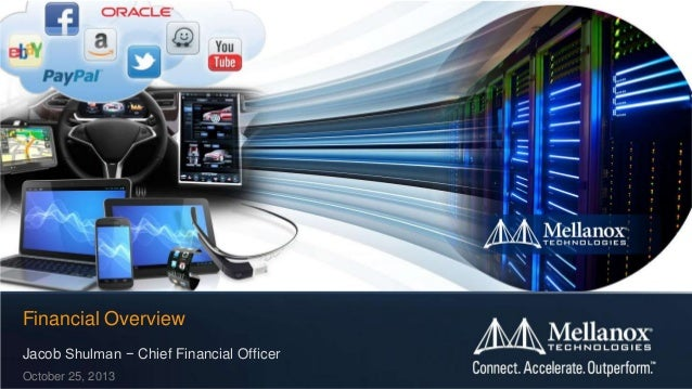 Financial Overview Jacob Shulman − Chief Financial Officer October 25, 2013