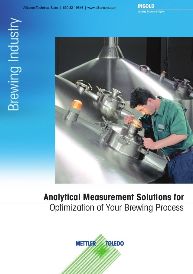 Analytical Measurement Solutions for Optimization of Your Brewing Process BrewingIndustry INGOLD Leading Process Analytics...