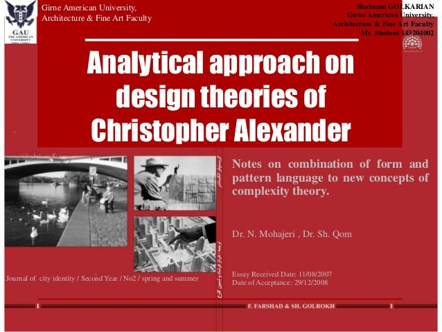 Analytical approach on design theories of Christopher Alexander Notes on combination of form and pattern language to new c...