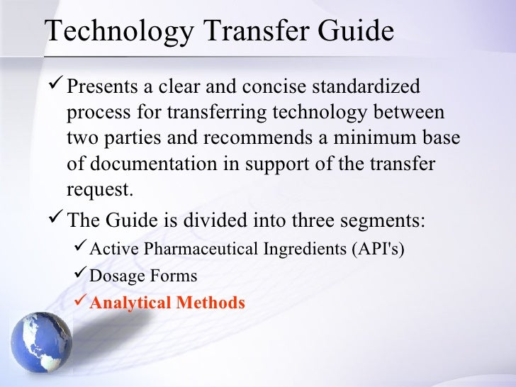 methods of technology transfer 88 pharmaceutical technology march 2002 wwwpharmtechcom shop about method transfer, participants described a variety of approachestable i summarizes some of the.