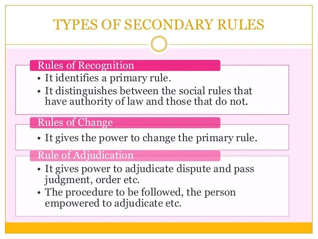 • It identifies a primary rule. • It distinguishes between the social rules that have authority of law and those that do n...