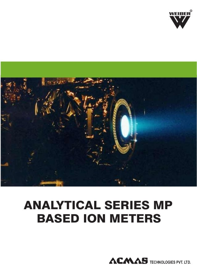 R  ANALYTICAL SERIES MP BASED ION METERS  TECHNOLOGIES PVT. LTD.