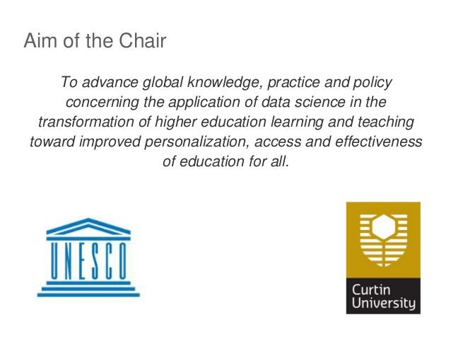 Aim of the Chair To advance global knowledge, practice and policy concerning the application of data science in the transf...
