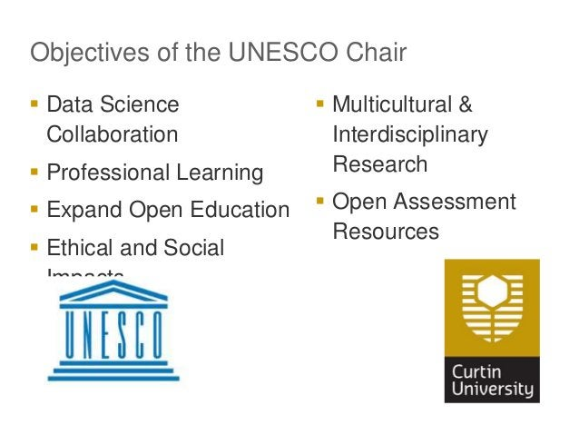 Objectives of the UNESCO Chair  Data Science Collaboration  Professional Learning  Expand Open Education  Ethical and ...