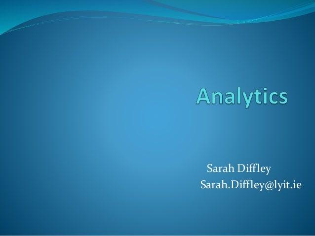 Sarah Diffley Sarah.Diffley@lyit.ie