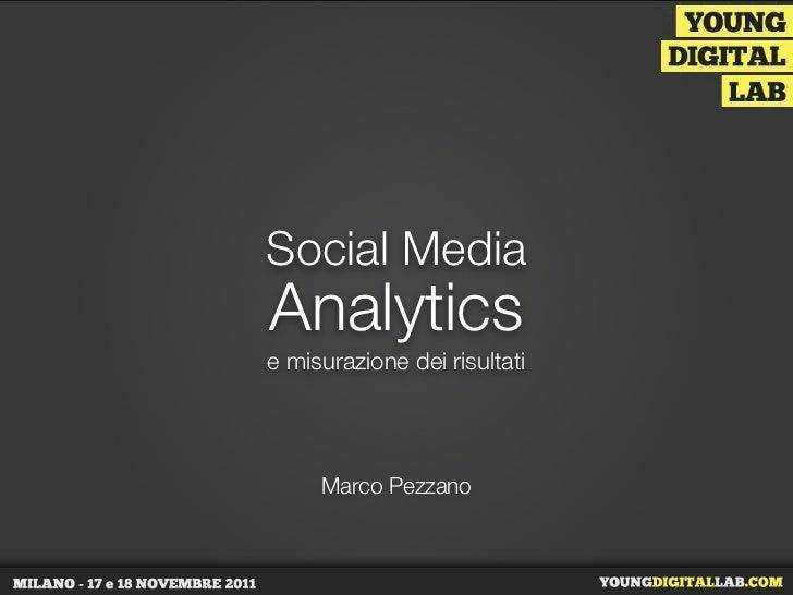 Social MediaAnalyticse misurazione dei risultati     Marco Pezzano