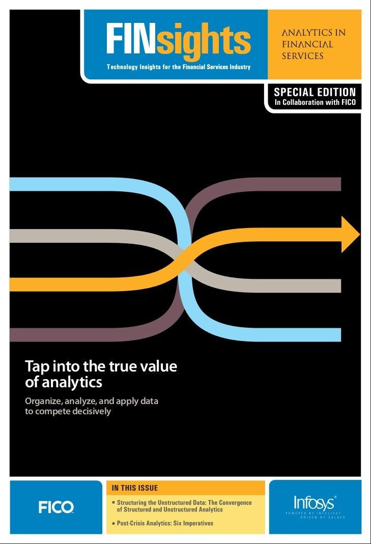 Tap into the true valueof analyticsOrganize, analyze, and apply datato compete decisively