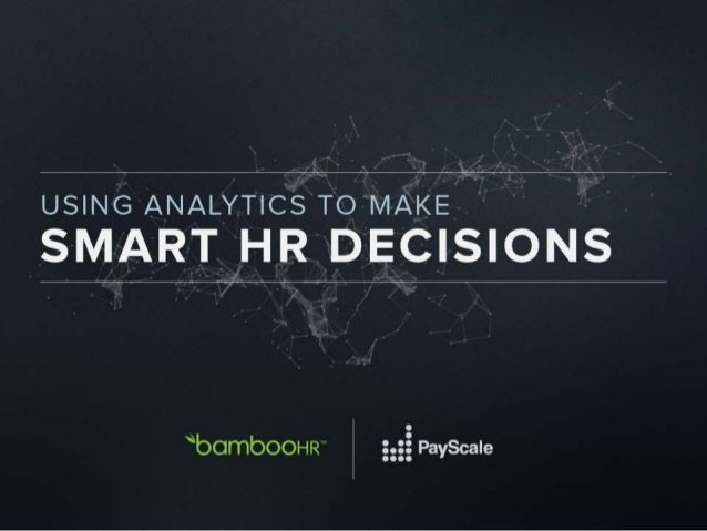 Rusty Lindquist VP Strategic HR Insights BambooHR Mykkah Herner Head of Professional Services PayScale
