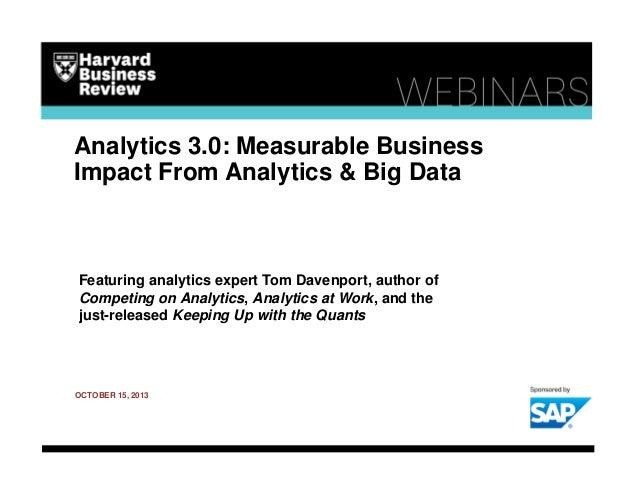 Analytics 3.0: Measurable Business Impact From Analytics & Big Data  Featuring analytics expert Tom Davenport, author of C...