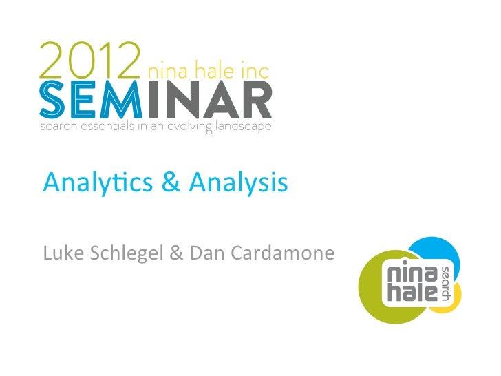 Analy&cs&AnalysisLukeSchlegel&DanCardamone