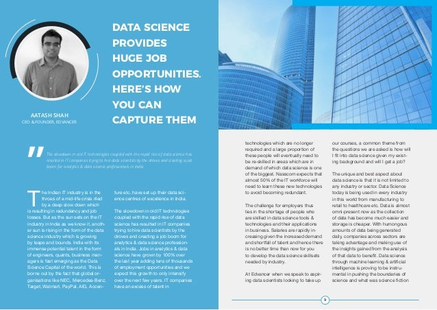 8 JOBS STUDY 2017 BY AIM AND EDVANCER The slowdown in old IT technologies coupled with the rapid rise of data science has ...