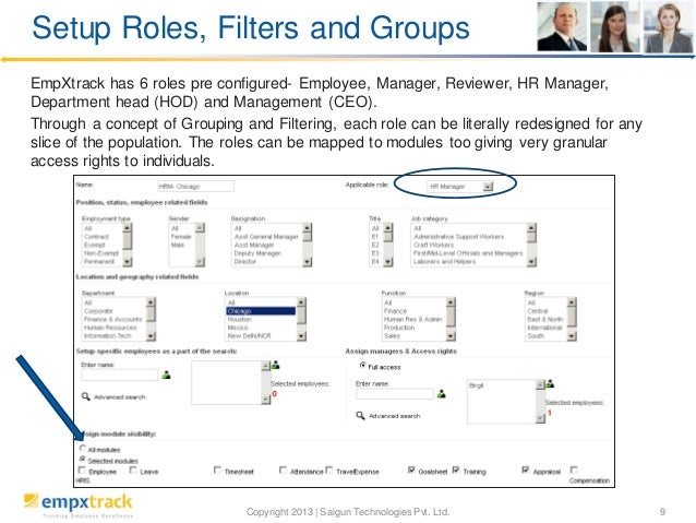 Setup Roles, Filters and Groups EmpXtrack has 6 roles pre configured- Employee, Manager, Reviewer, HR Manager, Department ...