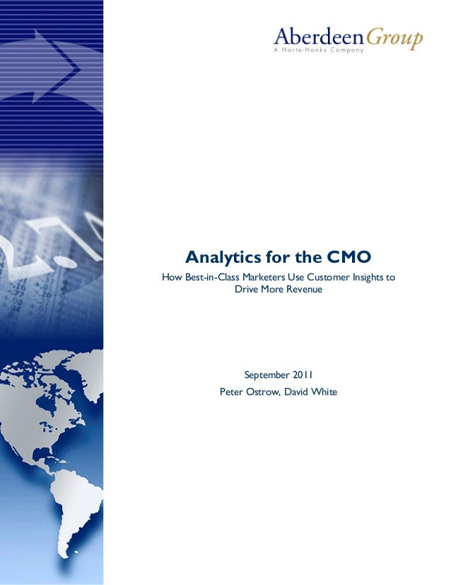 Analytics for the CMOHow Best-in-Class Marketers Use Customer Insights to                Drive More Revenue               ...