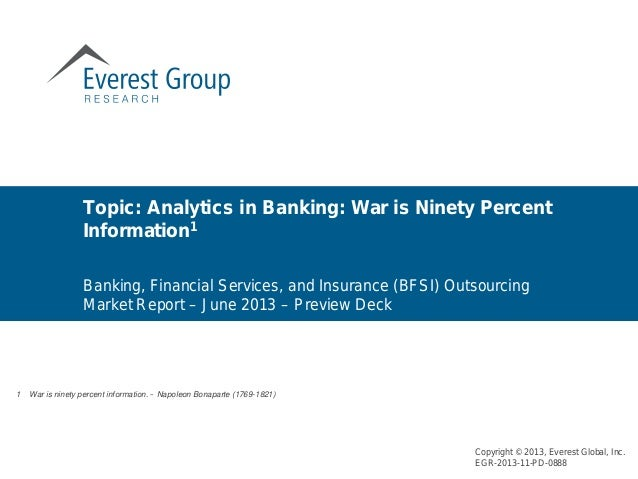 Banking, Financial Services, and Insurance (BFSI) Outsourcing Market Report – June 2013 – Preview Deck Topic: Analytics in...