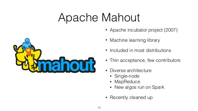 Advanced Analytics in Hadoop