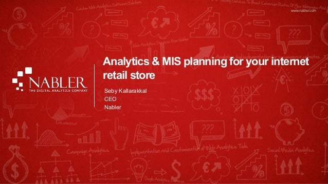 www.nabler.com                                Analytics & MIS planning for your internet                                re...