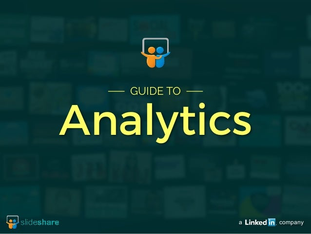 a company  GUIDE TO  Analytics