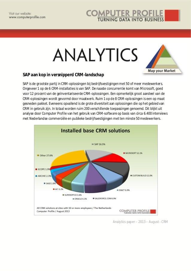 SAP aan kop in versnipperd CRM-landschap SAP is de grootste partij in CRM-oplossingen bij bedrijfsvestigingen met 50 of me...