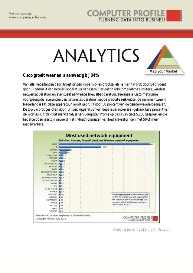 Cisco groeit weer en is aanwezig bij 84% Van alle Nederlandse bedrijfsvestigingen in de mid- en grootzakelijke markt wordt...