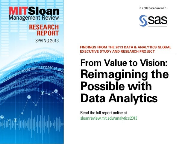 In collaboration withRESEARCH  REPORT SPRING 2013               FINDINGS FROM THE 2013 DATA & ANALYTICS GLOBAL            ...