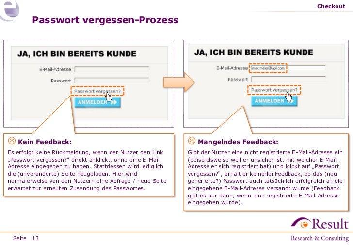 Checkout        Passwort vergessen-Prozess Kein Feedback:                                            Mangelndes Feedback...