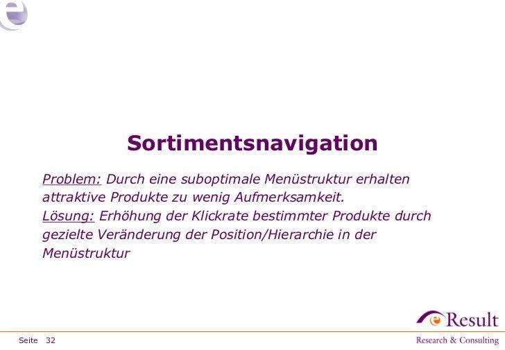 Sortimentsnavigation     Problem: Durch eine suboptimale Menüstruktur erhalten     attraktive Produkte zu wenig Aufmerksam...