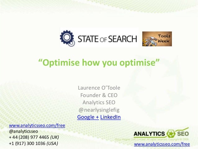 """""""Optimise how you optimise""""                            Laurence O'Toole                             Founder & CEO         ..."""