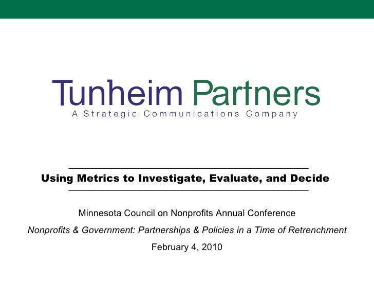 Using Analytics to Investigate, Evaluate & Decide  Minnesota Council of Nonprofits Annual Conference Communication to Conv...