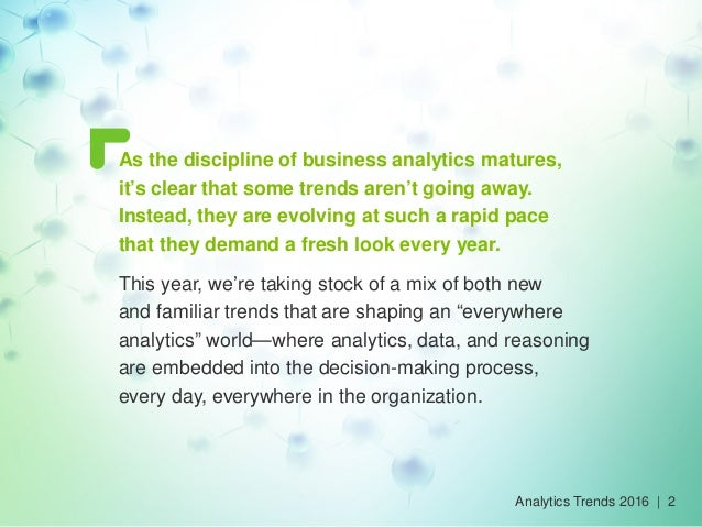 Analytics Trends 2016: The next evolution Slide 2