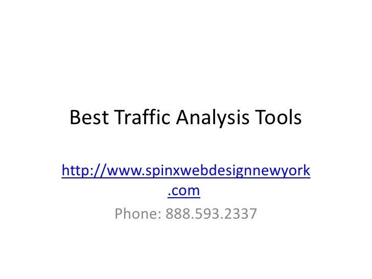 Best Traffic Analysis Toolshttp://www.spinxwebdesignnewyork               .com        Phone: 888.593.2337