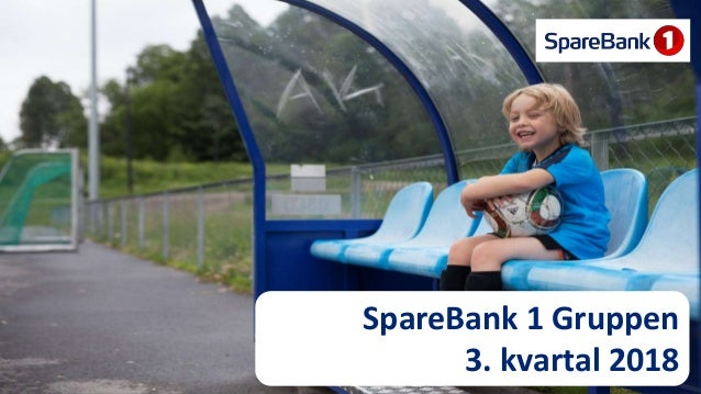 1 SpareBank 1 Gruppen 3. kvartal 2018