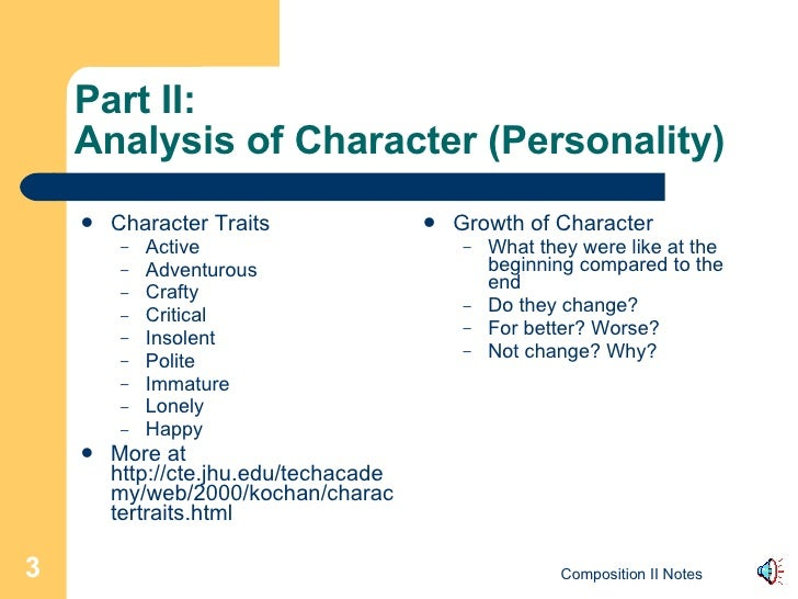 Part II: Analysis of Character (Personality) <ul><li>Character Traits </li></ul><ul><ul><li>Active </li></ul></ul><ul><ul>...
