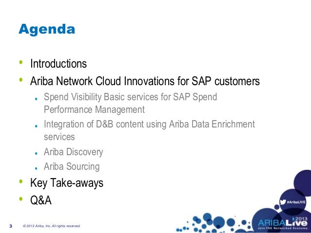 #AribaLIVEAgenda• Introductions• Ariba Network Cloud Innovations for SAP customersSpend Visibility Basic services for SAP ...