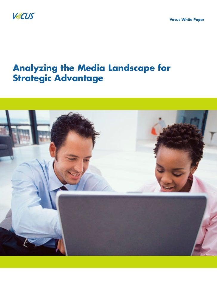 Vocus White Paper     Analyzing the Media Landscape for Strategic Advantage