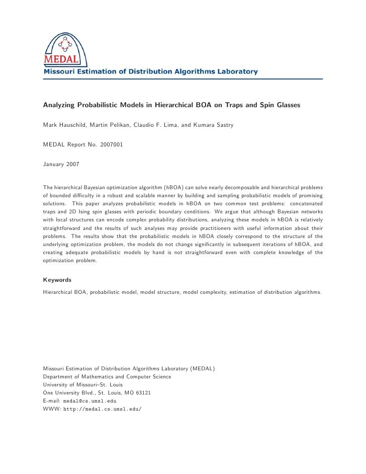 Analyzing Probabilistic Models in Hierarchical BOA on Traps and Spin Glasses  Mark Hauschild, Martin Pelikan, Claudio F. L...