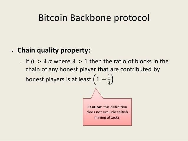 The bitcoin backbone protocol