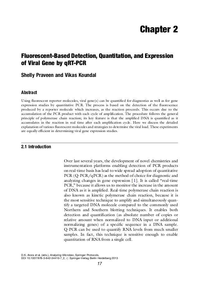 Chapter 2Fluorescent-Based Detection, Quantitation, and Expressionof Viral Gene by qRT-PCRShelly Praveen and Vikas Koundal...