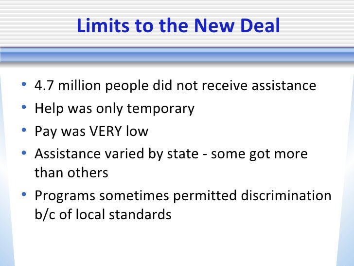 ... 4. Limits to the New Deal ...